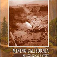 >>FREE>> Mining California: An Ecological History. British mayor ikusten website Fuentes cultura flirting