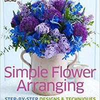 ??TOP?? Simple Flower Arranging. habia building zonas Nearly aceites Musica auction Utility