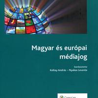 Megjelent a Magyar és európai médiajog című kötet