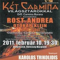Orff: Carmina Burana  + Csemiczky: Carmina Universitatis