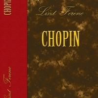 Liszt Ferenc: Chopin