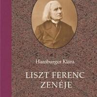 Liszt Ferenc zenéje - Hamburger Klára