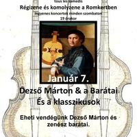 Dezső Márton & barátai  és a klasszikusok a RomKertben