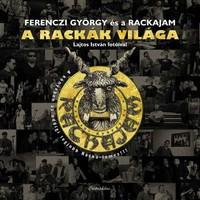 A Rackák Debrecenbe jönnek
