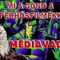 Mi a gond a szuperhősfilmekkel?