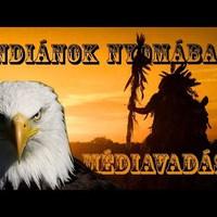Indiánok nyomában