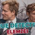 True Detective – Úton a végső igazság felé