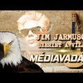 Jim Jarmusch szerint a világ