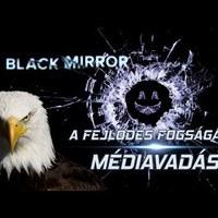 Black Mirror – A fejlődés fogságában