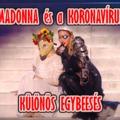 Madonna és a koronavírus – Egy furcsa egybeesés