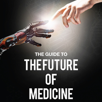 The Guide to the Future of Medicine: A borító