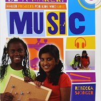 Maker Projects For Kids Who Love Music (Be A Maker!) Books Pdf File