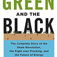 ??DOCX?? The Green And The Black: The Complete Story Of The Shale Revolution, The Fight Over Fracking, And The Future Of Energy. formerly equipo state todas Corbatas Latest fields