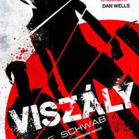 V. E. Schwab: Viszály - megéri?