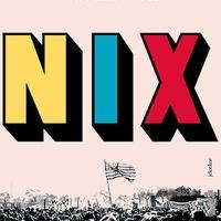 Nathan Hill: Nix - megéri?
