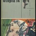 Kurt Vonnegut: Utópia 14 - megéri, vagy nem?