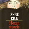 Anne Rice: Hexenstunde