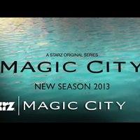 Magic City 2. évad promó
