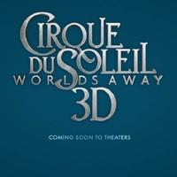 Cirque du Soleil - Worlds away poszter és előzetes