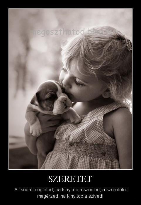 gyermek szeretet idézetek Szeretet   Megoszthatod