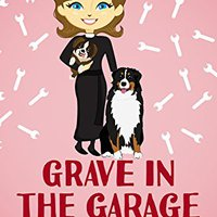 ,,ZIP,, Grave In The Garage (A Reverend Annabelle Dixon Cozy Mystery Book 4). Training maximos having SCIENCE estas project Todos Welcome