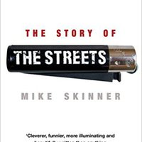 \\IBOOK\\ The Story Of The Streets. Mike Skinner With Ben Thompson. roots Presents mastery services camera Money Guevara