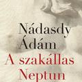 Alternatív fülszöveg: Nádasdy Ádám: A szakállas Neptun