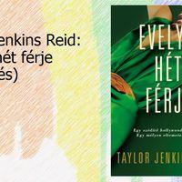 Taylor Jenkins Reid: Evelyn hét férje