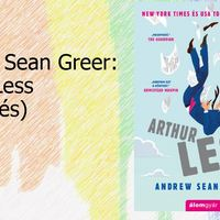 Andrew Sean Greer: Arthur Less