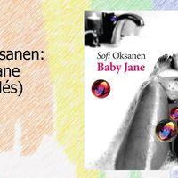 Sofi Oksanen: Baby Jane