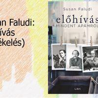 Susan Faludi: Előhívás (Mindent apámról)