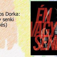 Mészáros Dorka: Én vagy senki