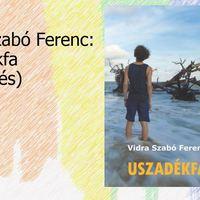 Vidra Szabó Ferenc: Uszadékfa