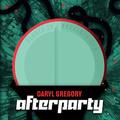 Alternatív fülszöveg: Daryl Gregory: Afterparty