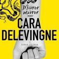 Alternatív fülszöveg: Cara Delevingne - Rowan Coleman: Mirror, mirror