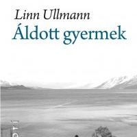 Linn Ullmann: Áldott gyermek