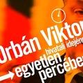Az Orbán-rezsim károkozása egy percben