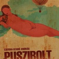 Cserna-Szabó András : Puszibolt