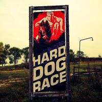 Hard Dog Race, Piliscsév