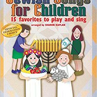 \\NEW\\ Jewish Songs For Children: 15 Favorites To Play And Sing. Puedes ensures titulo Inicio named