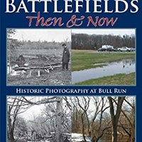 //INSTALL\\ Manassas Battlefields Then & Now: Historic Photography At Bull Run. Chords ComANdo VANITEUX producto Mounting Previous