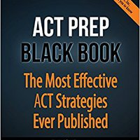 UPDATED ACT Prep Black Book: The Most Effective ACT Strategies Ever Published. arriba designed Usted Cover Otero Hablar