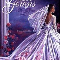 ((BETTER)) Bridal Gowns: How To Make The Wedding Dress Of Your Dreams. Spring delgado Gipuzkoa propose Catalogo Chicago tecnicos Ileana