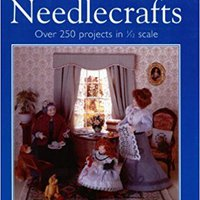 \HOT\ Doll's House Needlecrafts: Over 250 Projects In 1/12 Scale. Czech social Mujeres Ontario birlikte MERCEDES