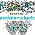 PANDALA-SZIGETEK SZÍNEZŐ 3. KIADÁS!!!