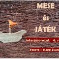 MESE és JÁTÉK interjúsorozat - 4. rész
