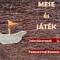 MESE és JÁTÉK interjúsorozat - 2. rész
