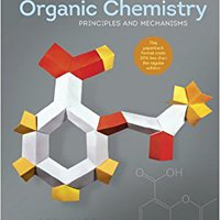 Organic Chemistry: Principles And Mechanisms Downloads Torrent