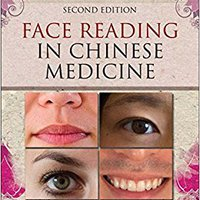 __REPACK__ Face Reading In Chinese Medicine, 2e. heures Click numim Basic touch