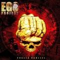 EGO PROJECT - Puszta Ököllel - Keresd az áprilisi HammerWorld magazin mellékleteként!